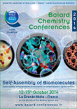"First edition of Balard Conferences ""Self Assembly of Biomolecules"""